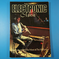 Electronic Music by Andy MacKay (1981, Paperback, Illustrated)
