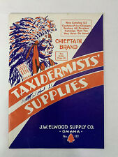 Elwood Supply Co. Taxidermists Supplies No 122 1950's Chieftain Brand
