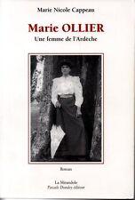 MARIE OLLIER   UNE FEMME DE L ARDECHE   MARIE NICOLE CAPPEAU