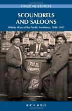 Scoundrels and Saloons: Whisky Wars of the Pacific