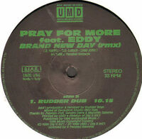 PRAY FOR MORE - Brand New Day, Feat. Eddy (Rmx) - UMD 304