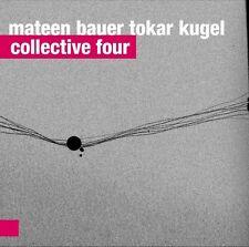 CD MATEEN BAUER TOKAR KUGEL    Collective Four