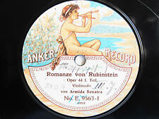 78rpm ARMIDA SENATRA Violin - RUBINSTEIN ROMANCE - acoustic ANKER RECORD