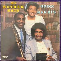 QUINN HARRIS My Mother Said LP PRIVATE Gospel Modern Soul Boogie RARE Listen VG