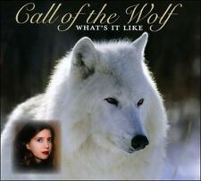What's It Like [Digipak] by Call of the Wolf