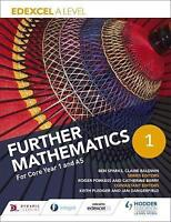 Edexcel A Level Further Mathematics Core Year 1 (AS) by Sparks, Ben Baldwin, Cla