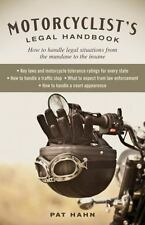 Motorcyclist's Legal Handbook : How to Handle Legal Situations from the...