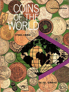 COINS OF THE WORLD 1750-1850 - William D.Craig - WESTERN PUBLISHING COMPANY 1971
