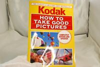 Kodak How to take good pictures Camera Photography Guide Color 1995 192 pages