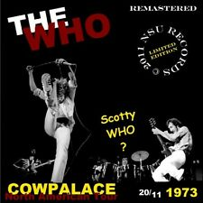 THE WHO   LIVE AT THE COW PALACE IN SAN FRANCISCO, CA 1973 NOV 20th LTD 2 CD