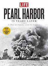 Pearl Harbor: 75 Years Later: A Day of Infamy and Its Legacy: By The Editors ...