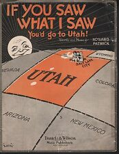 If you Saw What I Saw You'd Go To Utah 1917 Large Format Sheet Music