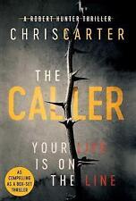 Sunday Times Bestselling Chris Carter's Hardback Book The Caller Robert Hunter 8