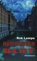 Hamburger Blut von Rob Lampe | Buch | Zustand sehr gut