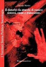 IL DISTURBO DA ATTACCHI DI PANICO Sintomi Cause Martini 1°ediz. PROSPETTIVA 2014