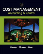 Cost Management Accounting & Control 6E by HansenDon R (Hardcover) USED