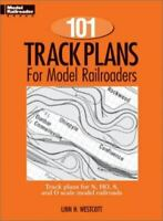 101 Track Plans for Model Railroaders by Westcott PB 1992  72 pages