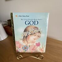 2002 / My Little Golden Book About God By Jane Werner Watson / Hardcover