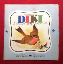 Diki le rouge-gorge enchanté. Illustrations JEAN A. MERCIER. Marcus 1947
