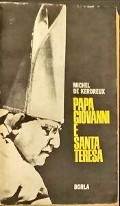 PAPA GIOVANNI E SANTA TERESA - MICHEL DE KERDREUX - BORLA 1964