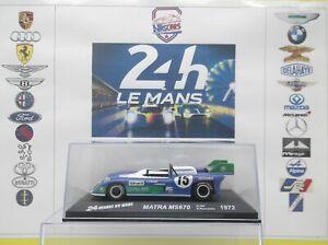 1/43 Winner 24 heures du Mans 1972 MATRA MS670 #15 bleue Hill-Pescarolo Altaya