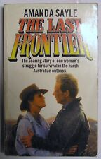 THE LAST FRONTIER FICTION BOOK NOVEL PAPERBACK by AMANDA SAYLE
