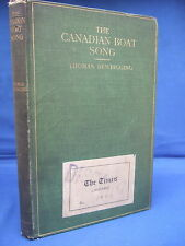 The Canadian Boat Song & Other Papers by Thomas Newbigging HB 1912