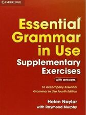 Essential Grammar in Use Supplementary Exercises: To Accompany Essential Grammar