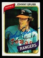 1980 Topps Johnny Grubb Autographed Card - Texas Rangers TTM - #313