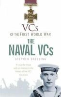 VCs of the First World War: The Naval VCs by Snelling, Stephen (Paperback book,