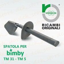 SPATOLA ORIGINALE BIMBY TM 31 TM 5 VORWERK CONTEMPORA RICAMBIO FOLLETTO