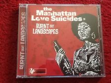 The Manhattan Love Suicides - Burnt Out Landscapes (CD). NEW