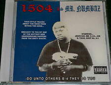 1504 is Mr. Numbaz 2002 Do Unto Others B 4 They Do You, ft Da Prophet, G-Funk AR