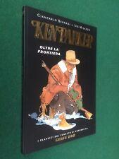 Berardi Milazzo KEN PARKER Classici Fumetto Repubblica SERIE ORO n.50 (2005) OTT