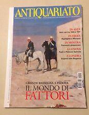 Antiquariato n.414 2015 -Grande rassegna a padova Il Mondo di Fattori
