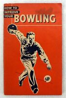 VINTAGE HOW TO IMPROVE YOUR BOWLING BOOKLET