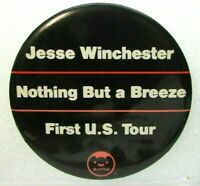 1977 Pin Button Jesse Winchester Nothing But A Breeze Record Promo First US Tour