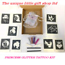 GLITTER TATTOO KIT PRINCESS 10 stencils 4 glitters  glue applicator BOX