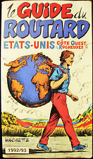 LE GUIDE DU ROUTARD - ETATS UNIS - TRAVEL GUIDE (FRENCH) - USA - 1992/93