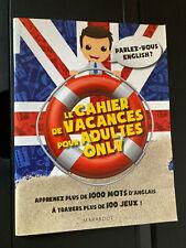 Le Cahier de Vacances pour Adultes Only French/English Puzzles