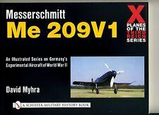 (E2F) MESSERSCHMITT Me 209V1 / David Myhra / Schiffer military history book