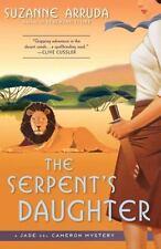 The Serpent's Daughter: A Jade Del Cameron Mystery - Good - Arruda, Suzanne -