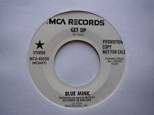 """BLUE MINK:  Get Up (MCA)  1974 7"""" -  Promo"""