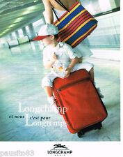 PUBLICITE ADVERTISING 085  1996  les valises bagages LONGCHAMP