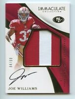 JOE WILLIAMS 2017 IMMACULATE ROOKIE 2-COLOR PATCH AUTO SP #'d 84/99 49ers