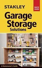 Stanley Garage Storage Solutions: By Schiff, David