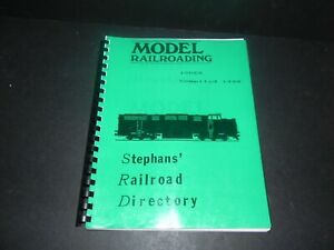 STEPHANS' RAILROAD DIRECTORY ~ MODEL RAILROADING Index Compiled 1990 - Free Ship