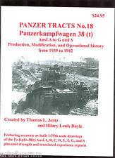 PANZER TRACTS # 18 - Panzerkampfwagen 38 (t) Ausf.A to G & S - Jentz & Doyle new