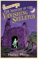 The Mystery of the Vanishing Skeleton: Book 6 (Adventure Island),Helen Moss, Le