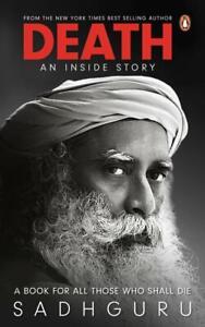 Death: An Inside Story : ( Paperback, Sadhguru) Same Day Shipping